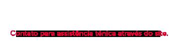 Assistência Técnica | Contato para assistência técnica através do site.